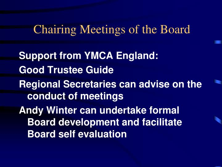 Chairing Meetings of the Board