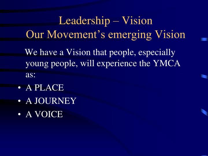 Leadership – Vision
