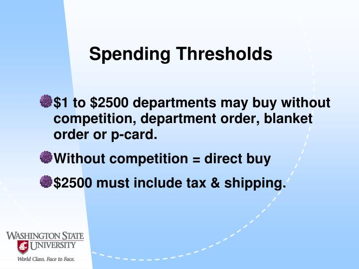 Spending Thresholds