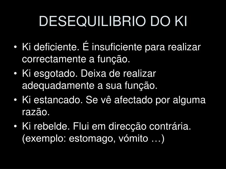 DESEQUILIBRIO DO KI