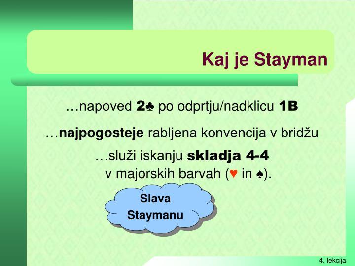 Kaj je Stayman