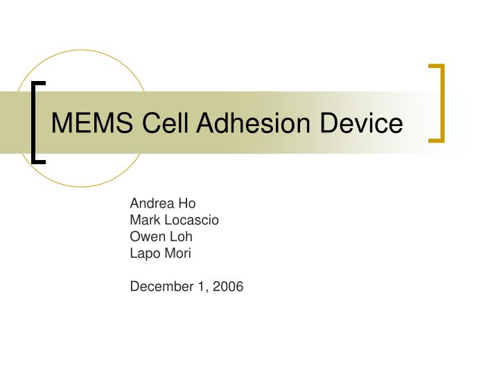 mems cell adhesion device