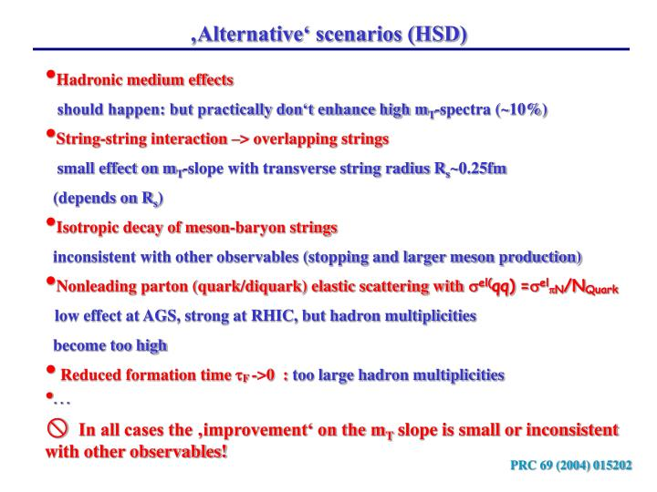 'Alternative' scenarios (HSD)