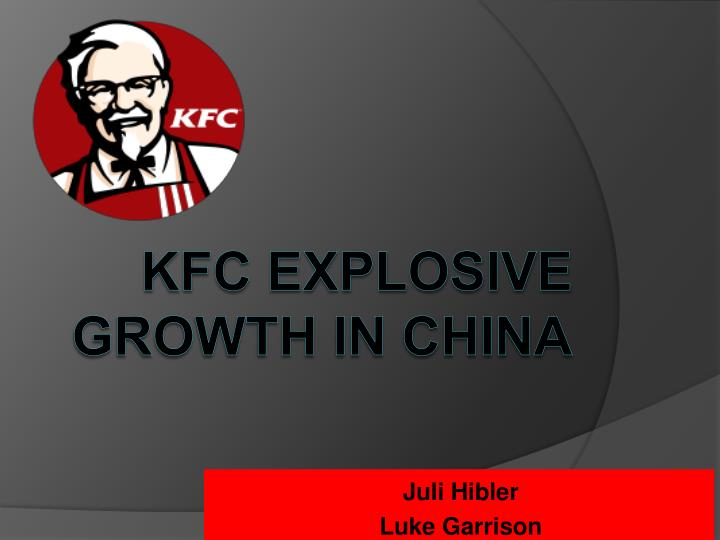 kfc globalization Kfc domestic/global mix analysis | kentucky fried chicken kfc corporation was started corbin, kentucky harland sanders founded the company in the 1930's by selling fried chicken from a.
