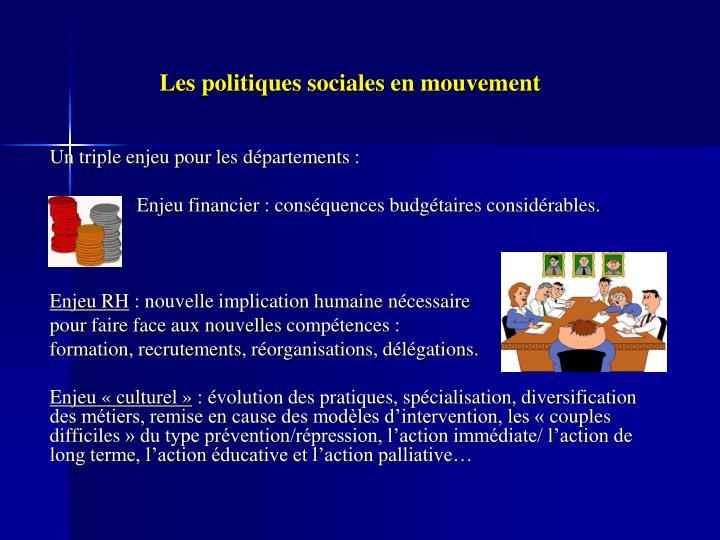 Les politiques sociales en mouvement