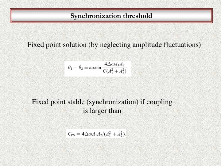 Synchronization threshold
