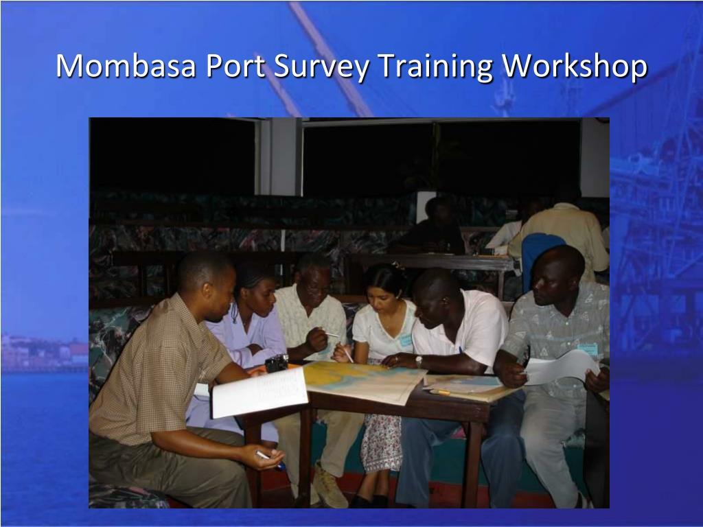 Mombasa Port Survey Training Workshop