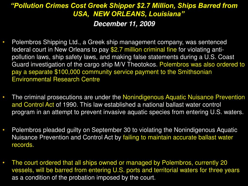 """""""Pollution Crimes Cost Greek Shipper $2.7 Million, Ships Barred from USA,  NEW ORLEANS, Louisiana"""""""
