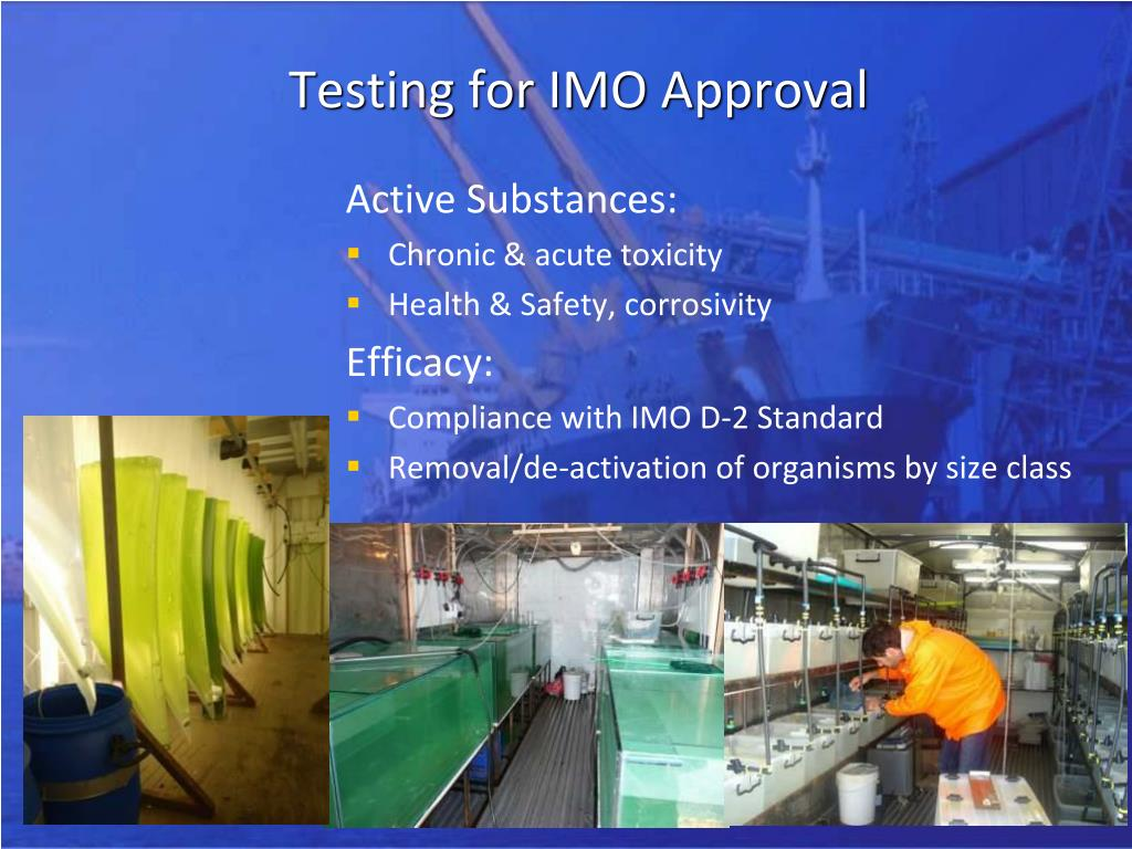 Testing for IMO Approval