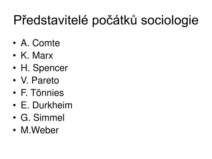 Představitelé počátků sociologie
