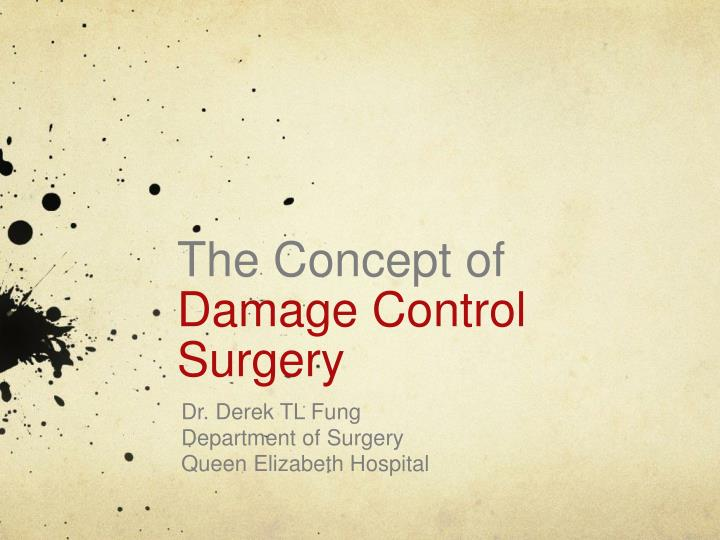the concept of damage control surgery n.
