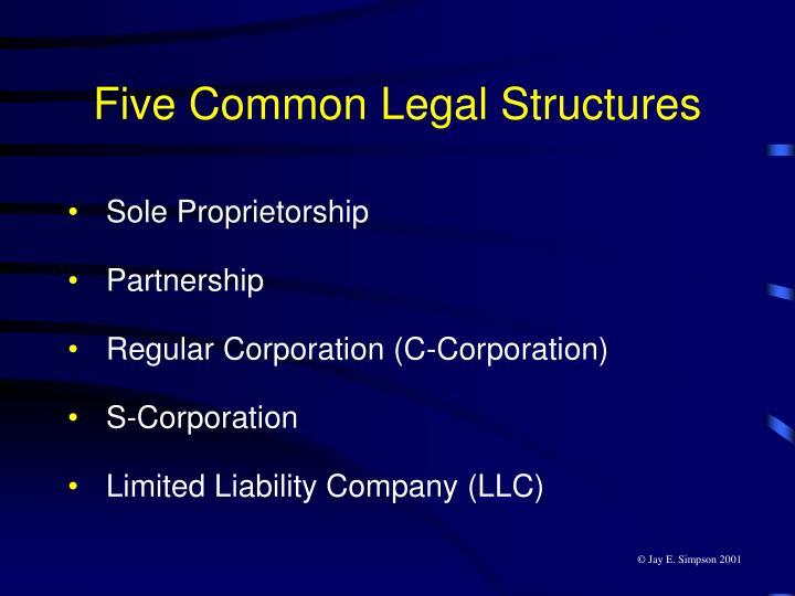 Five Common Legal Structures