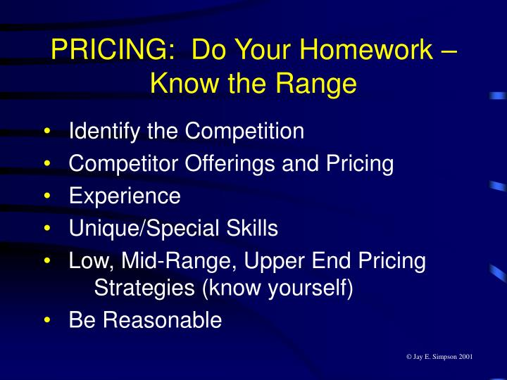 PRICING:  Do Your Homework – Know the Range