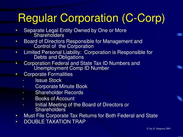 Regular Corporation (C-Corp)