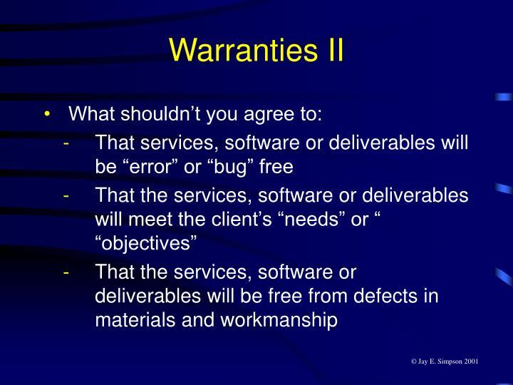Warranties II