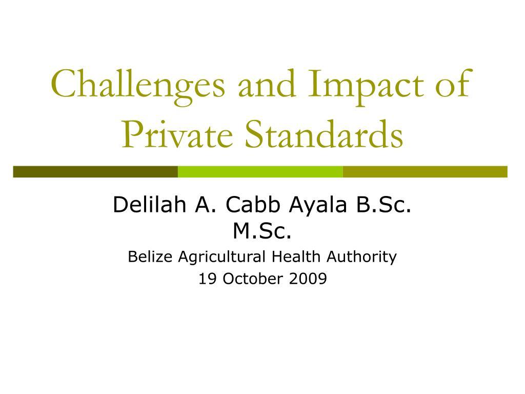 challenges and impact of private standards l.