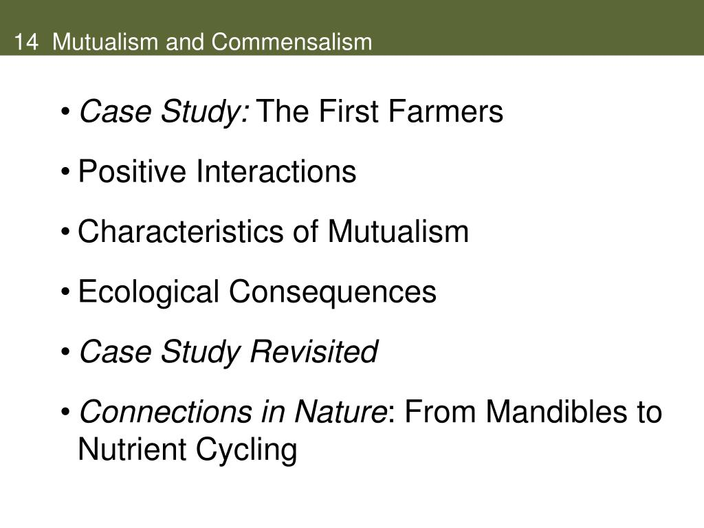 14  Mutualism and Commensalism