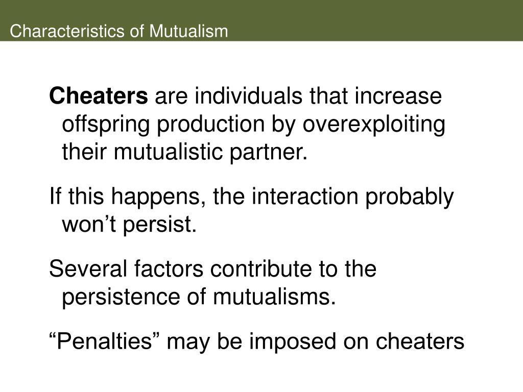 Characteristics of Mutualism