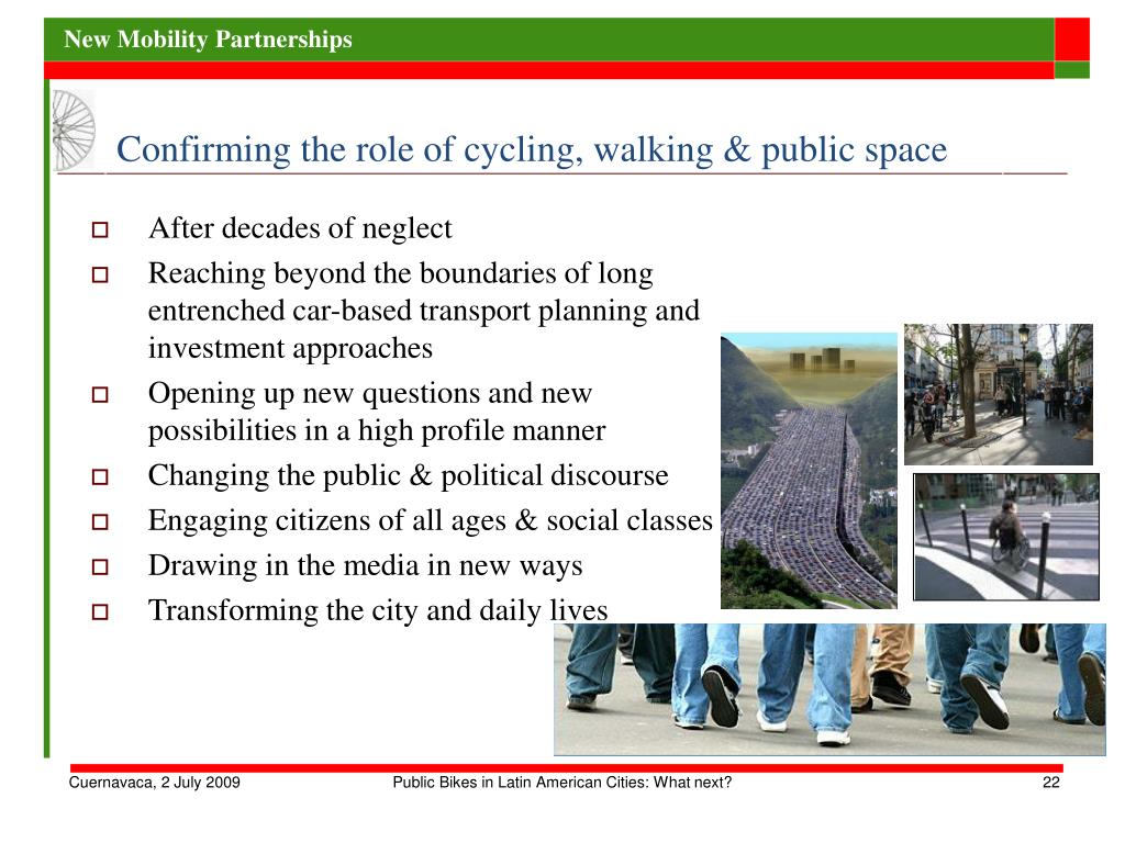 Confirming the role of cycling, walking & public space