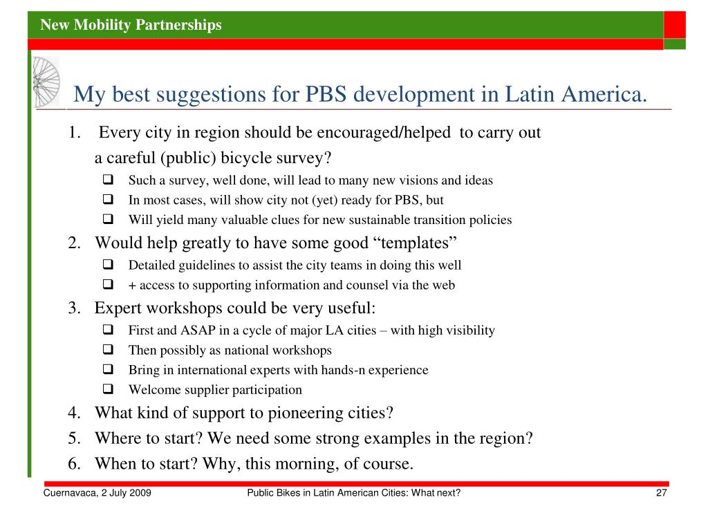 My best suggestions for PBS development in Latin America.