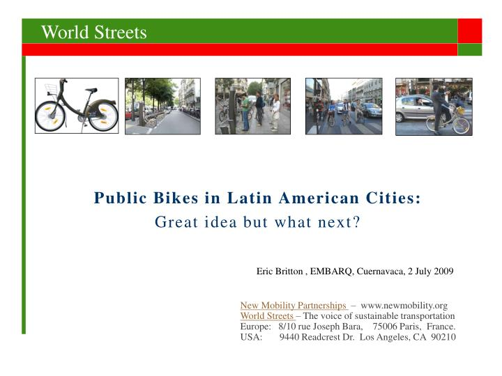 Public bikes in latin american cities great idea but what next