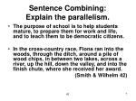 sentence combining explain the parallelism