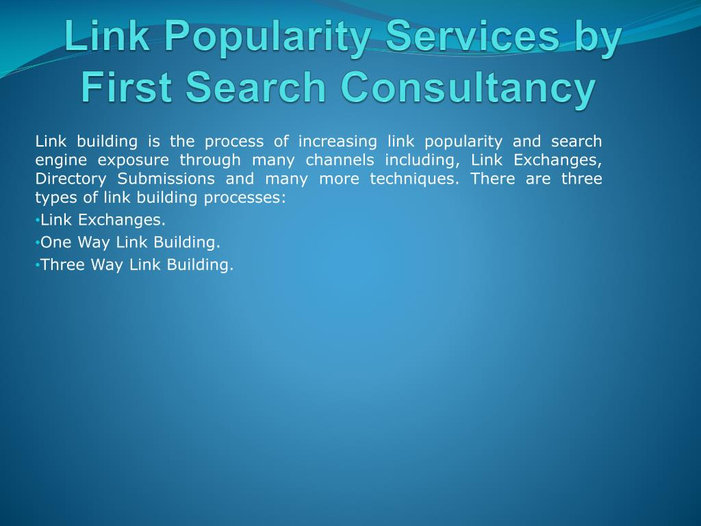 Link Popularity Services by First Search Consultancy