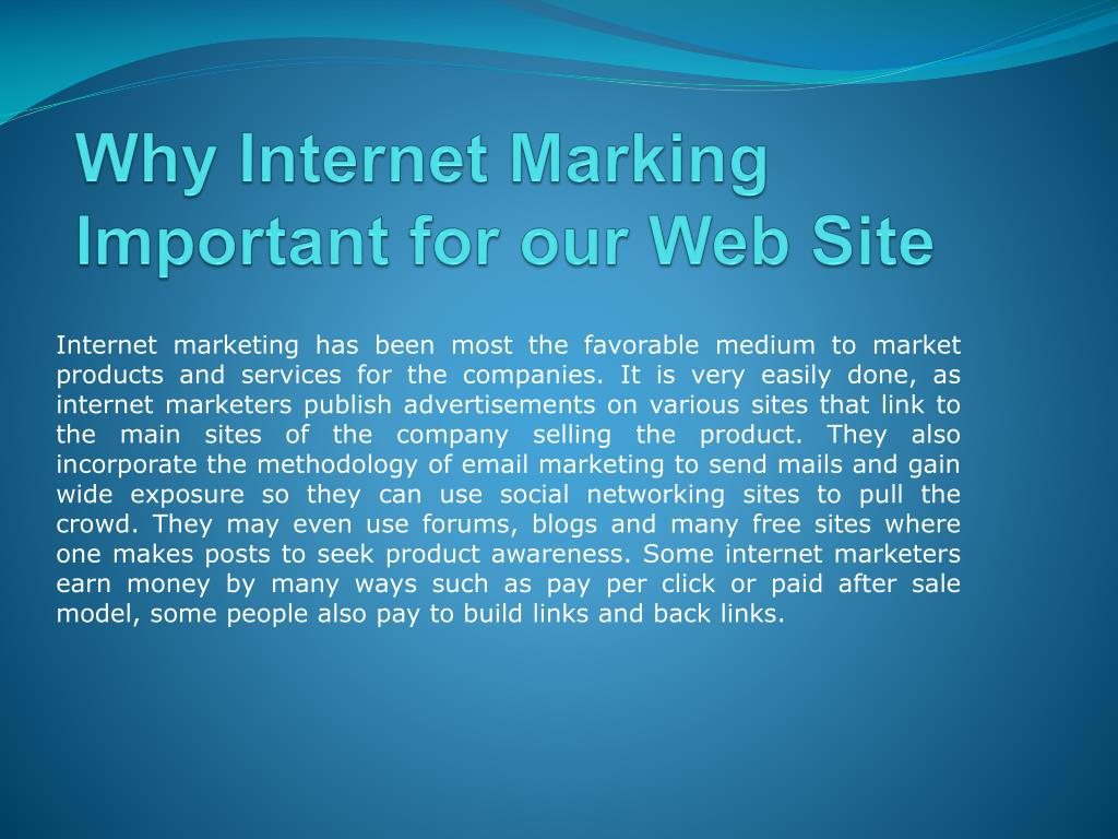 Why Internet Marking Important for our Web Site