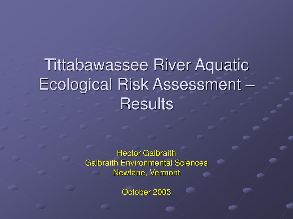 tittabawassee river aquatic ecological risk assessment results l.
