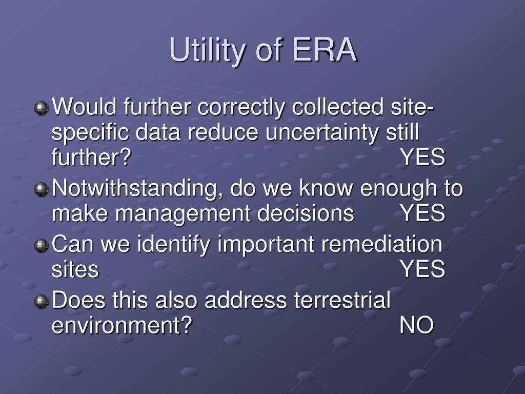 Utility of ERA