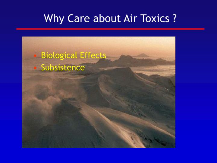 Why care about air toxics