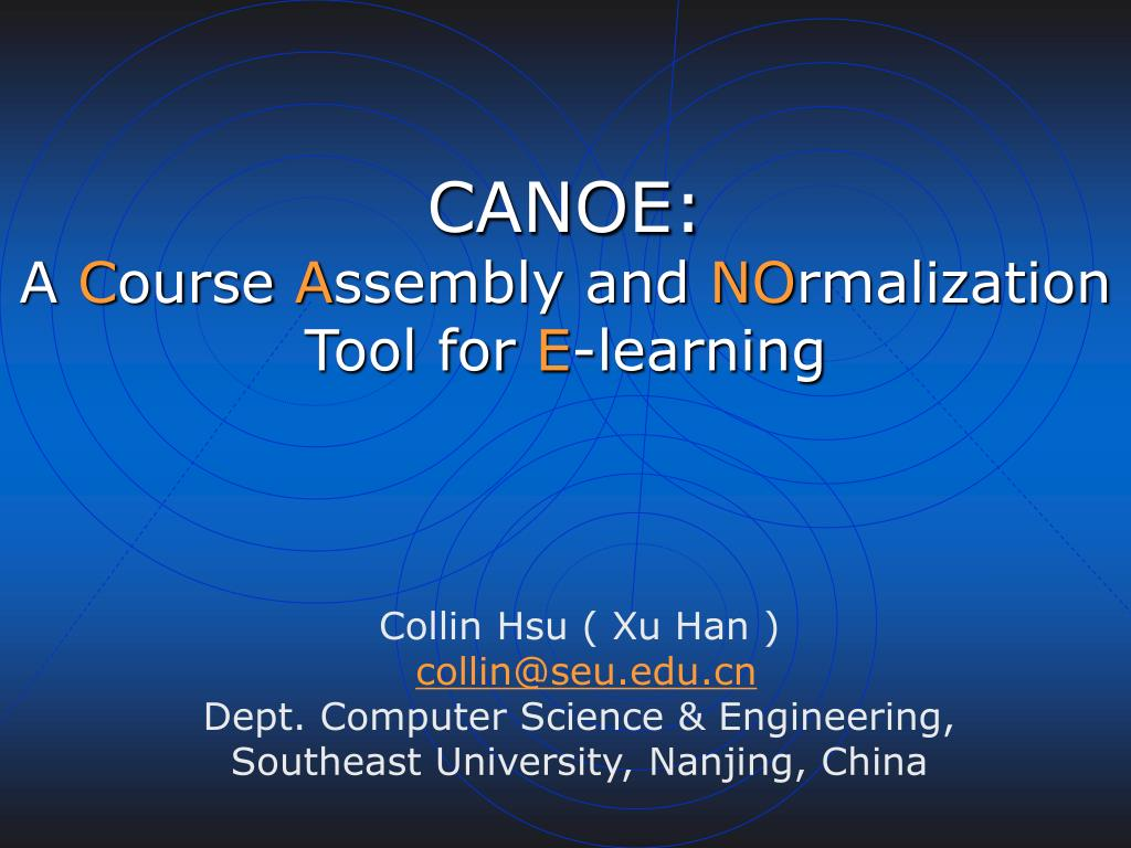 canoe a c ourse a ssembly and no rmalization tool for e learning l.