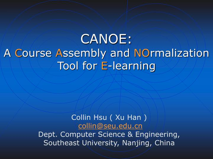 Canoe a c ourse a ssembly and no rmalization tool for e learning