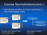 course normalizaion cont
