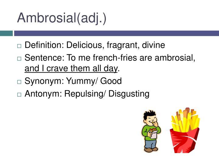 ambrosial antonym
