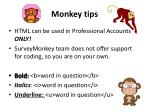 monkey tips