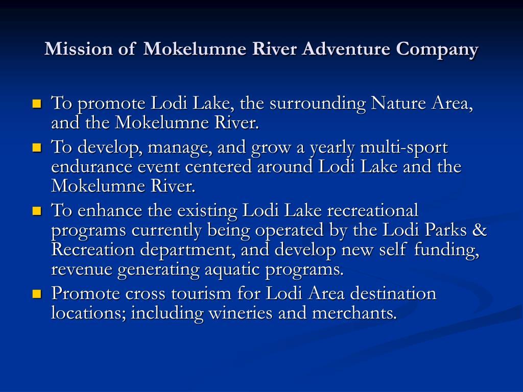 Mission of Mokelumne River Adventure Company