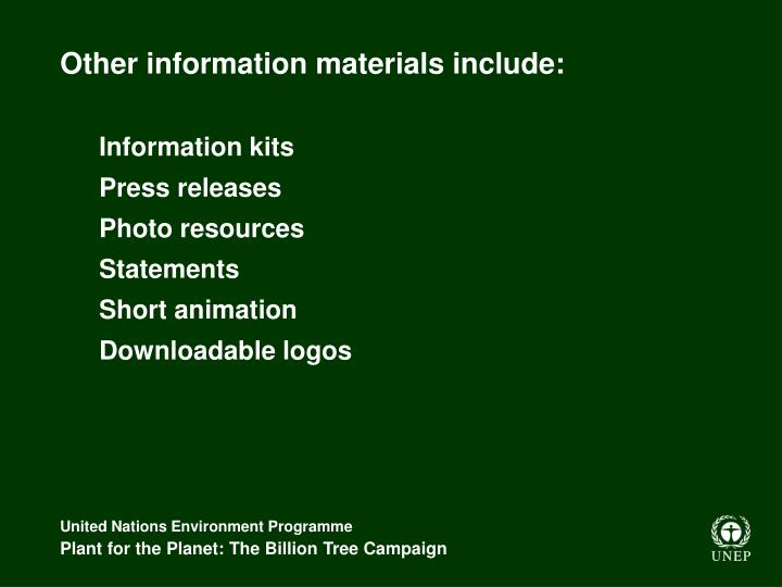 Other information materials include: