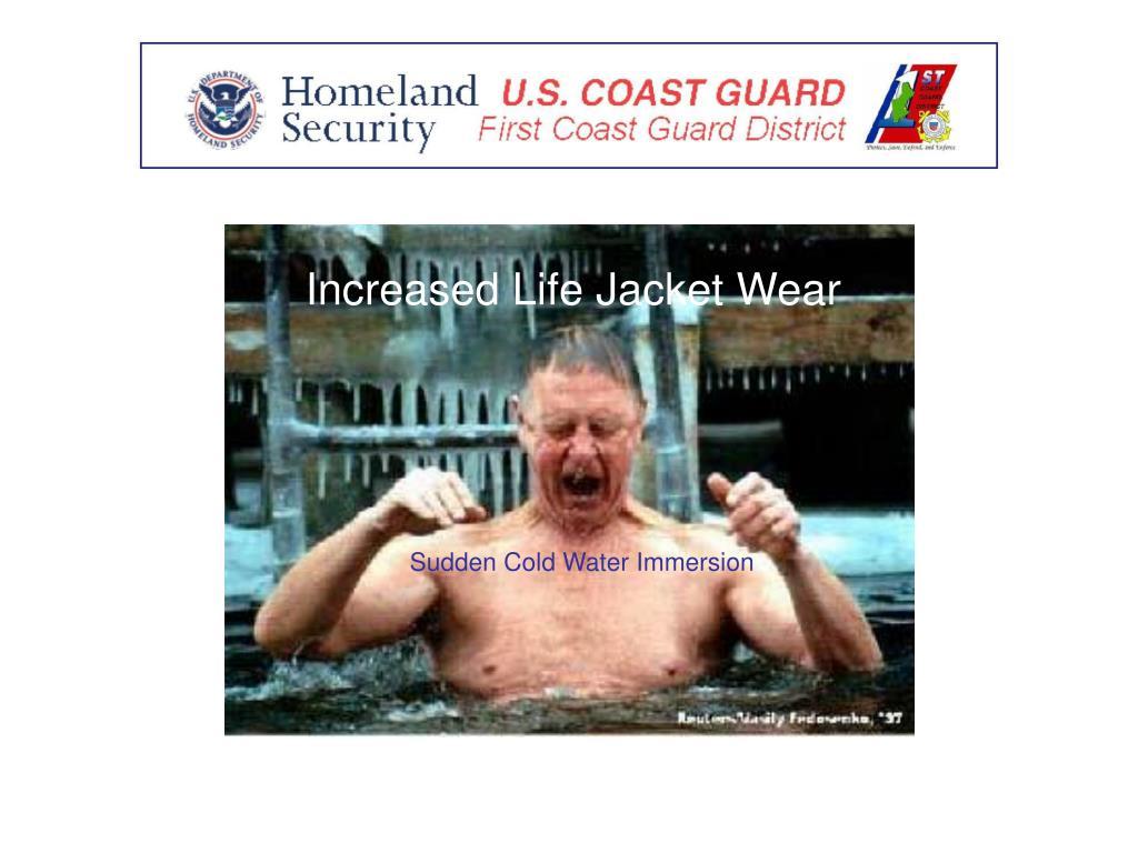 Increased Life Jacket Wear