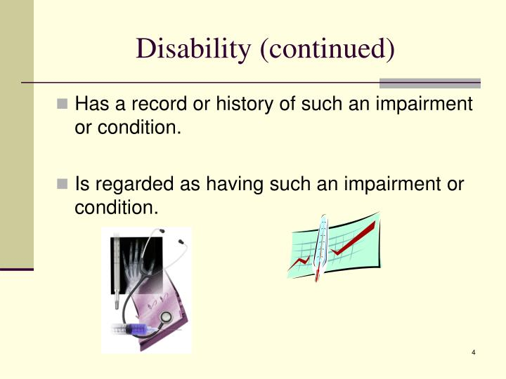 Disability (continued)