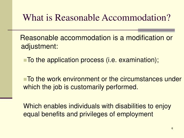 What is Reasonable Accommodation?