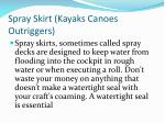 spray skirt kayaks canoes outriggers