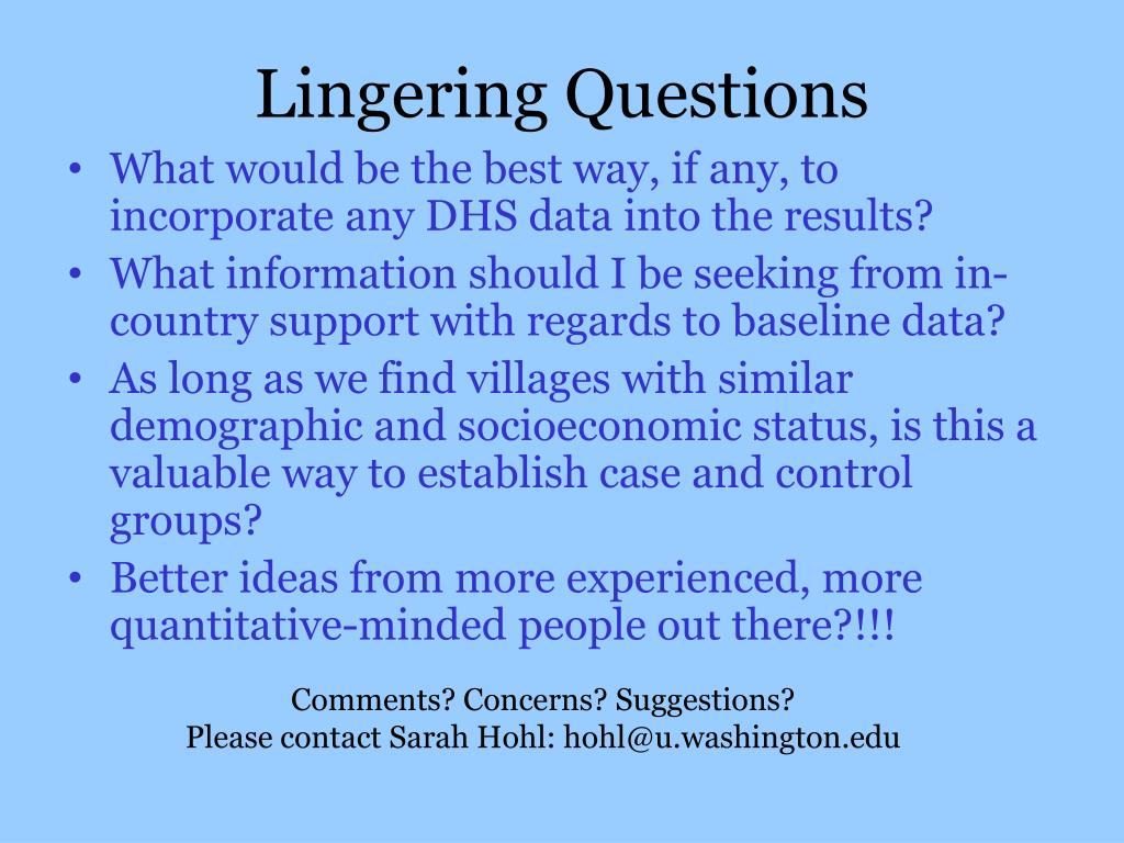 Lingering Questions