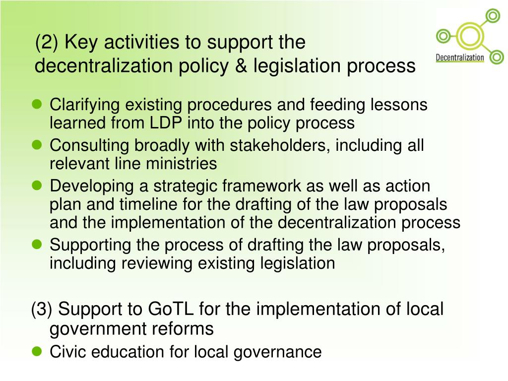 (2) Key activities to support the decentralization policy & legislation process