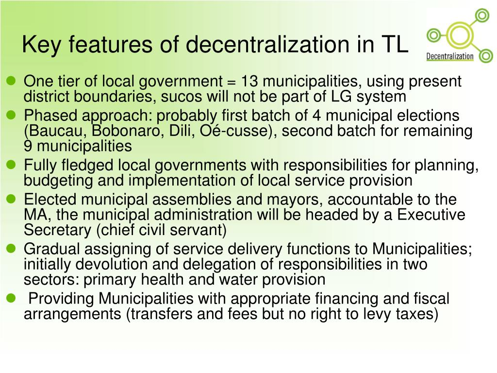 Key features of decentralization in TL