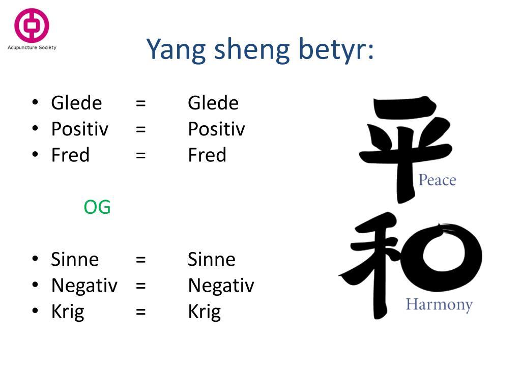 Yang sheng betyr: