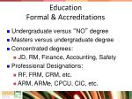 education formal accreditations