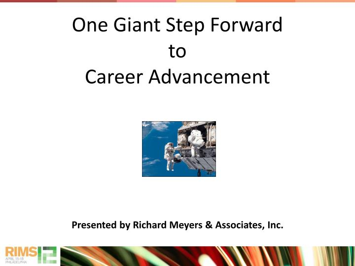 one giant step forward to career advancement n.