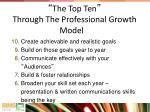 the top ten through the professional growth model