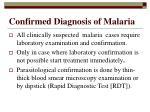confirmed diagnosis of malaria